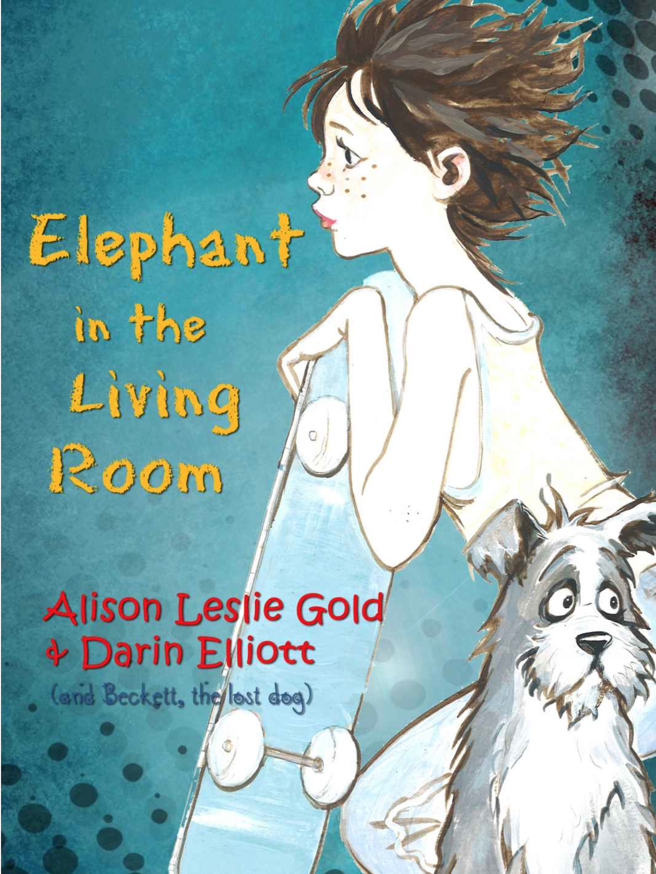 Elephant In The Living Room: The Story Of A Skateboarder, A Lost Dog And A  Family Secret   Alison Leslie Gold Part 97